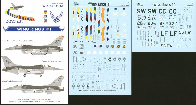 F-16C Wing Kings # 1 (3) 92-3920/SW 20th FW Shaw Air Force Base OIF 2003 or 2005; 89-2127/CC 27th FW Cannon Air Force Base Spring 2005 or Late 2005; 89;2056/LF 56th FW Luke Air Force Base Summer 2005. All Flagships. Double sheet