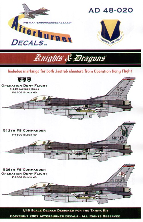 F-16CG/DG Block 40 (6) 89-2050 512th FS Flagship Dragons and 89-2137/RS Line Jet; 88-0526 526th FS Flagship Knights and 89-009/RS, 90-800/RS, 89-137/RS Ramstein AB Germany OP Deny Flight 1994